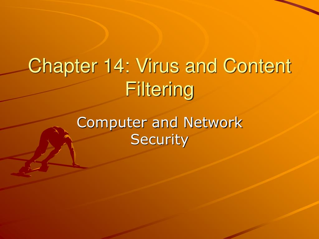 chapter 14 virus and content filtering l.