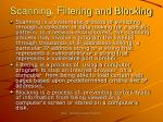 scanning filtering and blocking