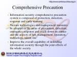comprehensive precaution