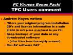 pc viruses bonus pack tpc users comment43