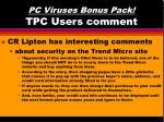 pc viruses bonus pack tpc users comment47