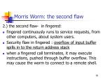 morris worm the second flaw