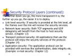 security protocol layers continued