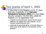 two pranks of april 1 2003
