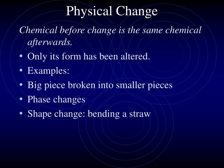 Ppt Chemical Or Physical Change Powerpoint Presentation Id481048