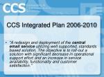 ccs integrated plan 2006 2010