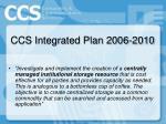 ccs integrated plan 2006 201014