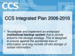 ccs integrated plan 2006 201015