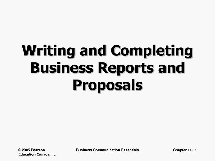writing and completing business reports and proposals n.
