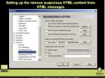 setting up the remove suspicious html content from html messages39