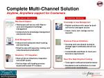 complete multi channel solution anytime anywhere support for customers
