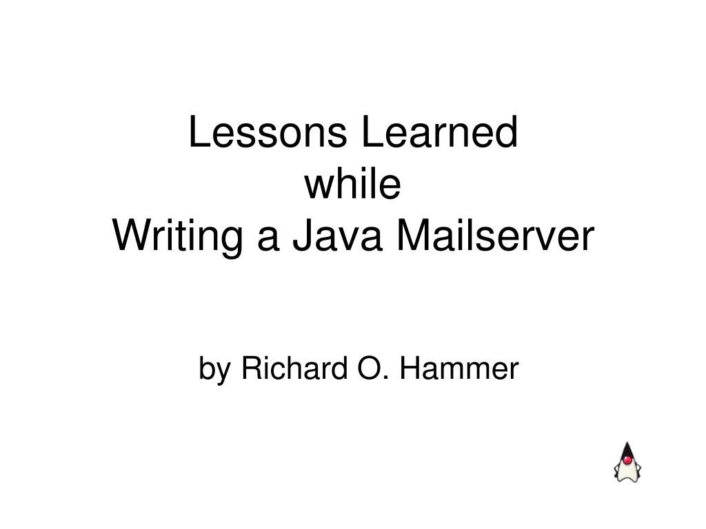 lessons learned while writing a java mailserver l.