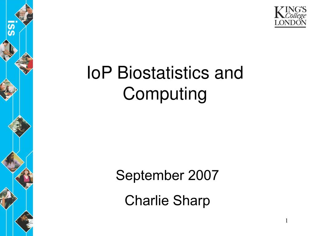 iop biostatistics and computing l.