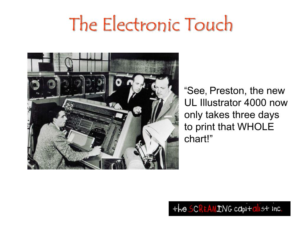 The Electronic Touch