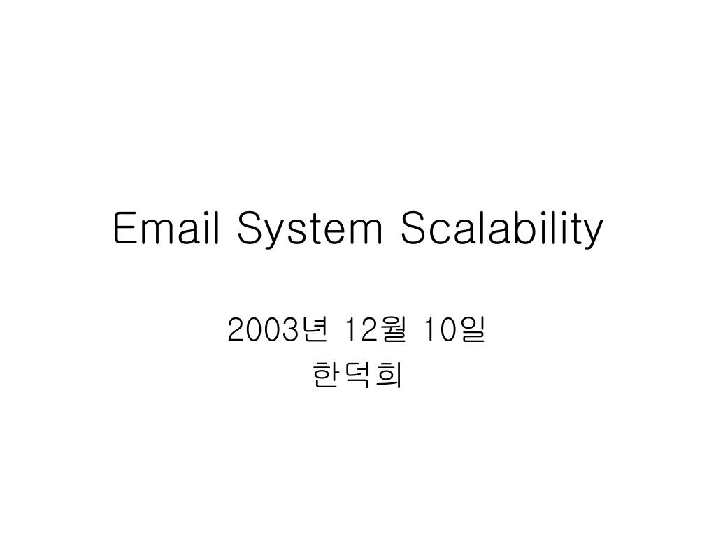 email system scalability l.