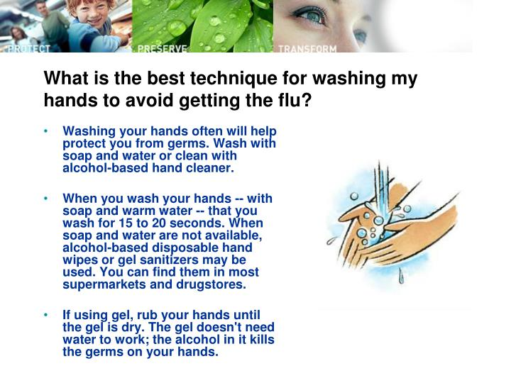 What is the best technique for washing my hands to avoid getting the flu?