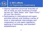 2 isc s efforts 3 organizing coordinating10