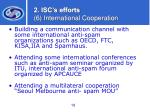 2 isc s efforts 6 international cooperation16