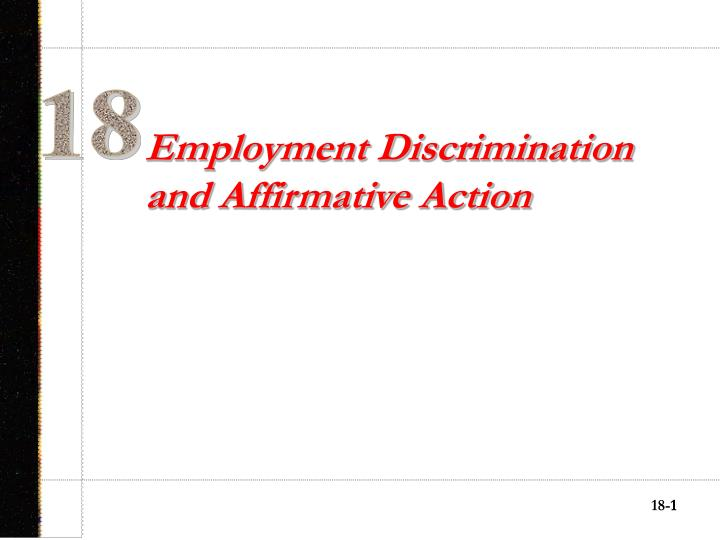 employment discrimination and affirmative action n.