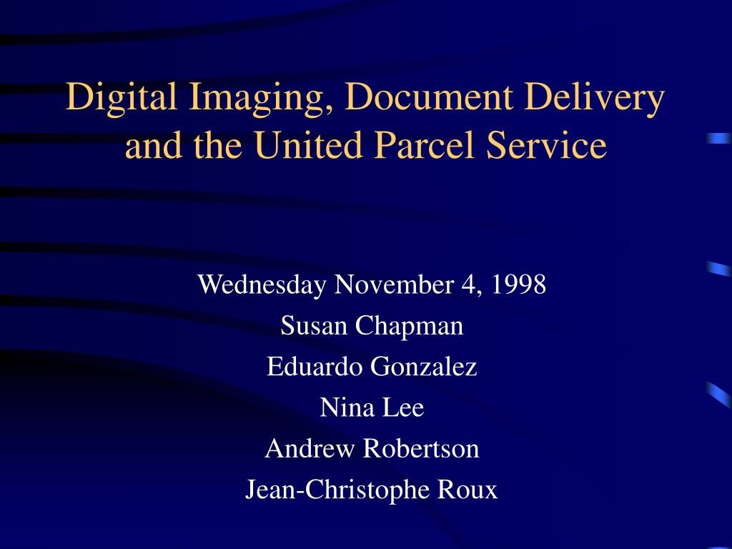 digital imaging document delivery and the united parcel service l.