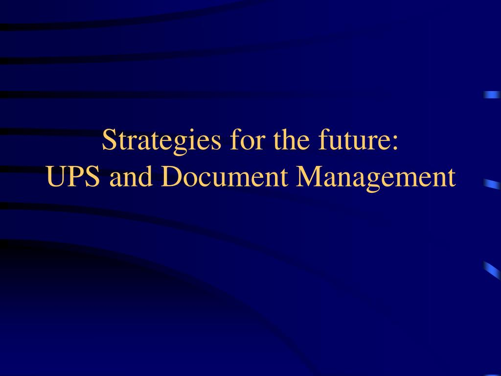 Strategies for the future:
