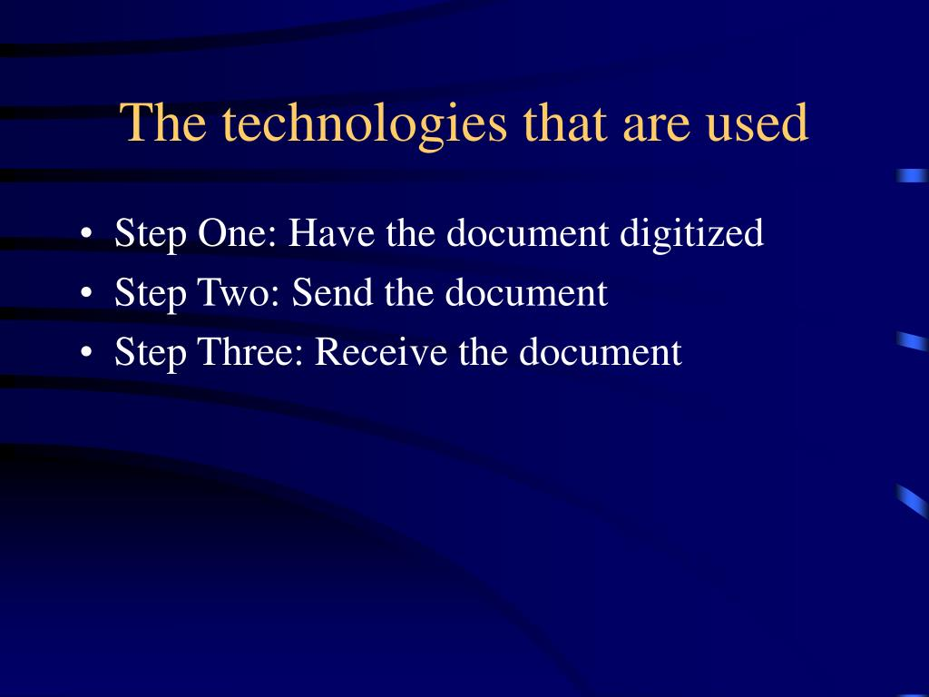 The technologies that are used