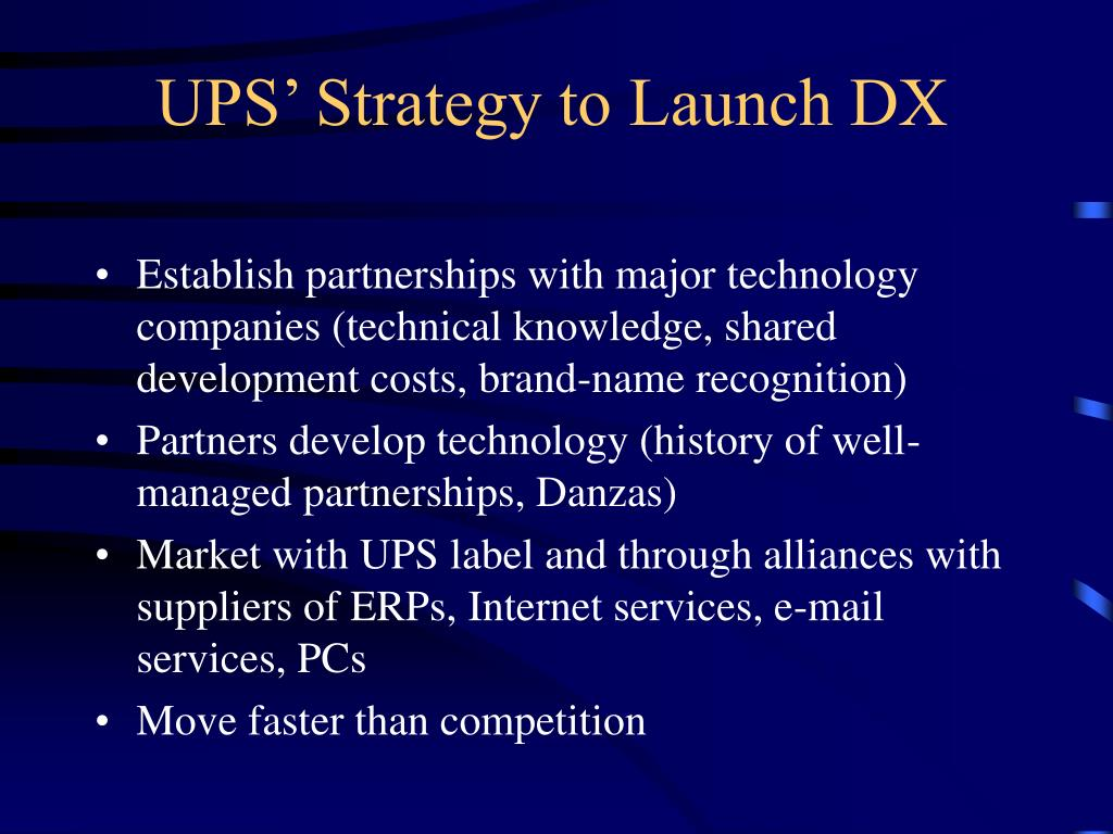 UPS' Strategy to Launch DX