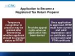 application to become a registered tax return preparer15