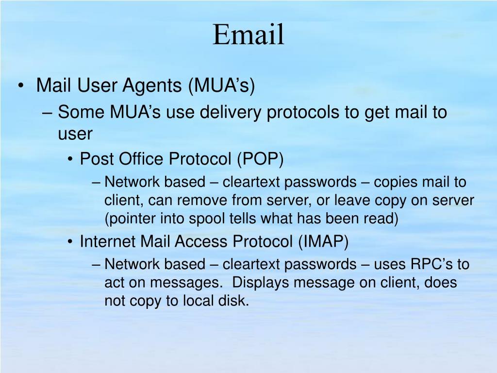 Mail User Agents (MUA's)