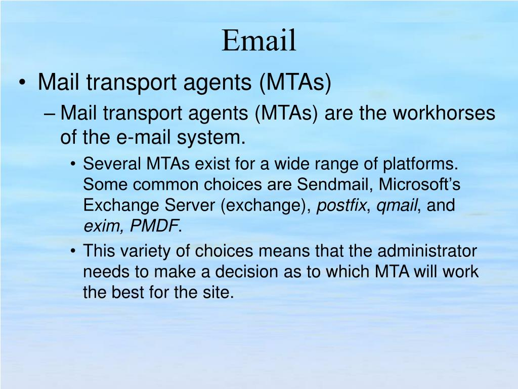 Mail transport agents (MTAs)