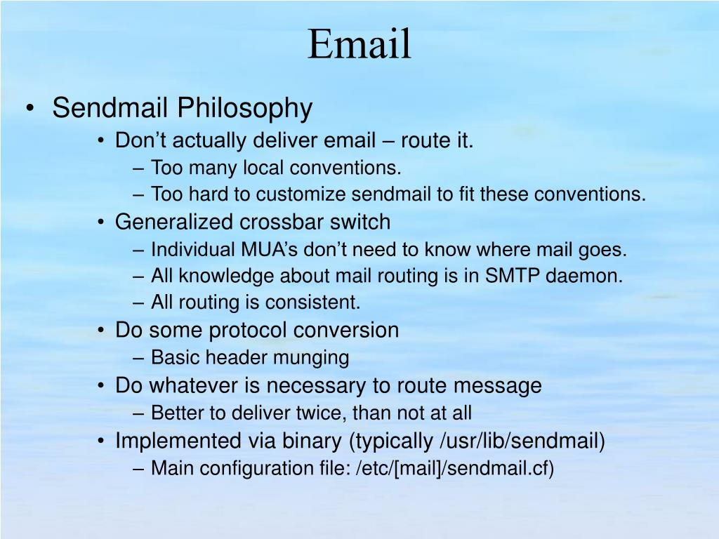 Sendmail Philosophy