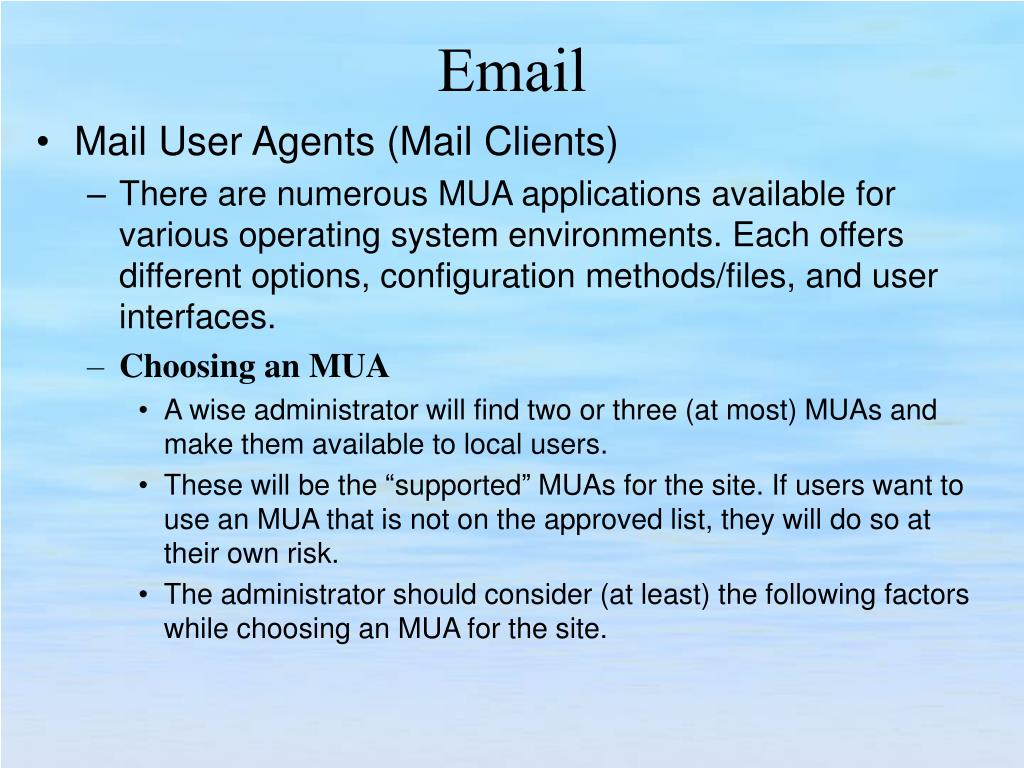 Mail User Agents (Mail Clients)