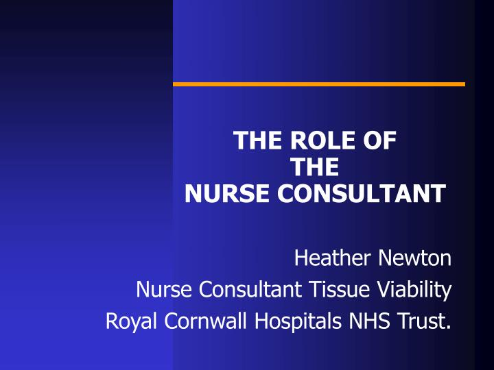 the role of the nurse consultant n.