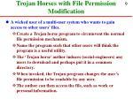 trojan horses with file permission modification