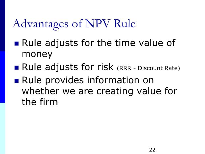 Advantages of NPV Rule