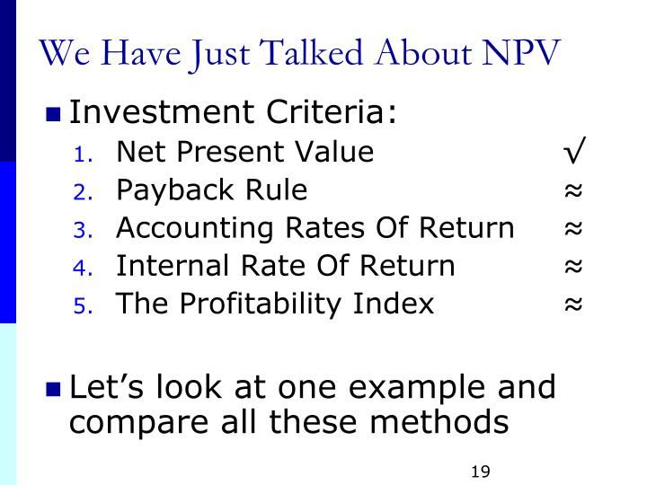 We Have Just Talked About NPV