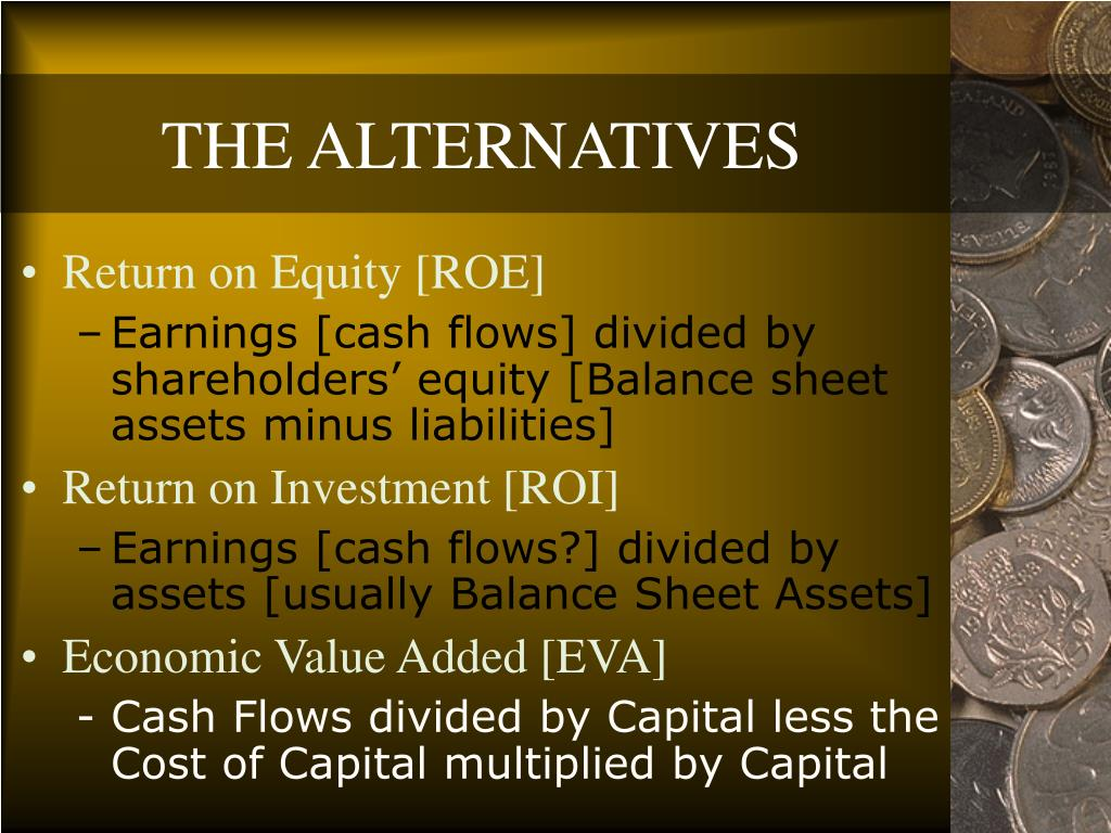 THE ALTERNATIVES