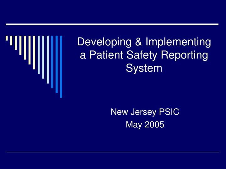 developing implementing a patient safety reporting system n.