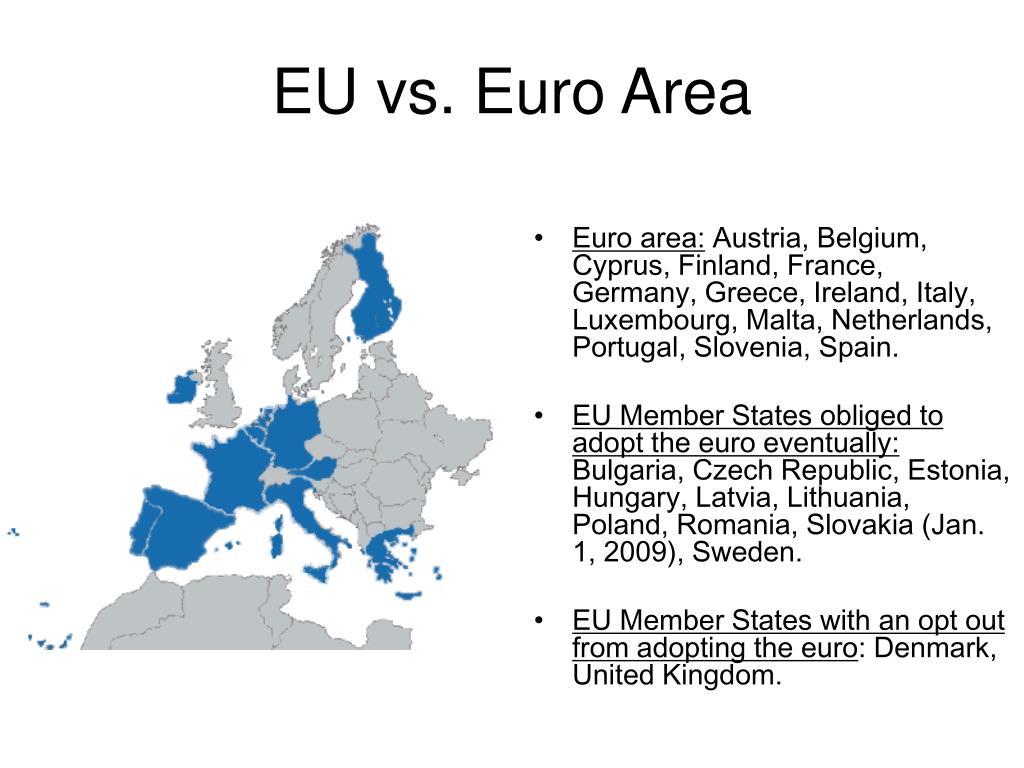 EU vs. Euro Area