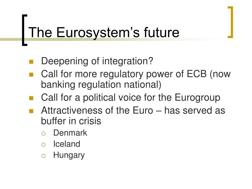 The Eurosystem's future
