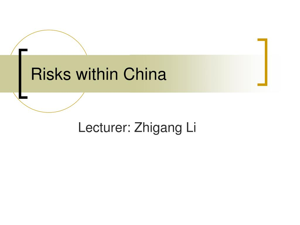 risks within china l.
