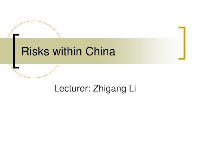 risks within china n.