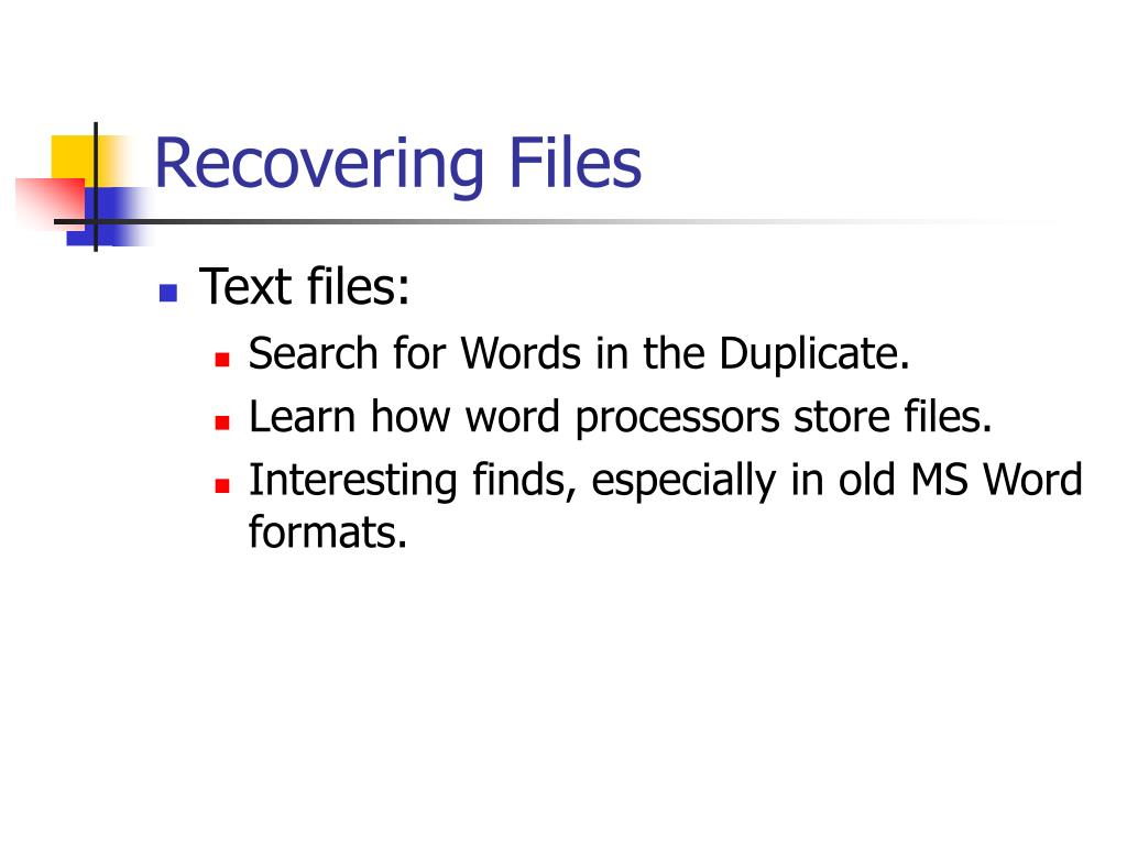 Recovering Files