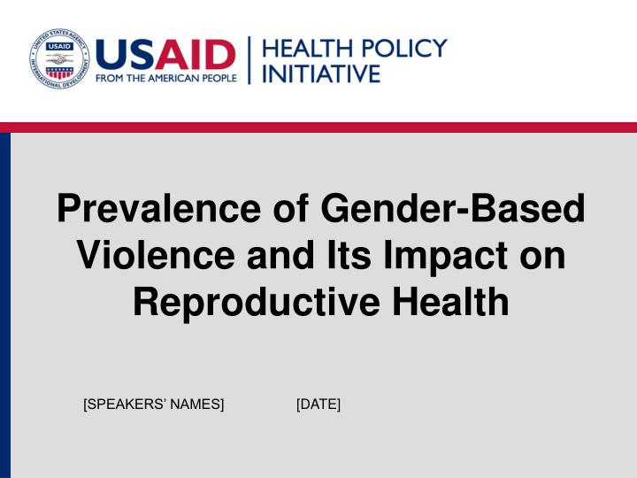 prevalence of gender based violence and its impact on reproductive health n.