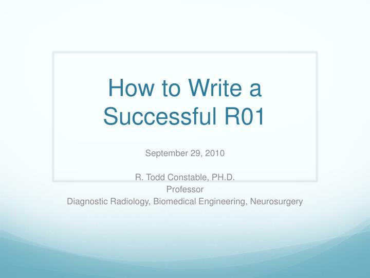 how to write a successful r01 n.
