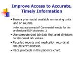 improve access to accurate timely information52