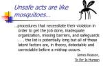 unsafe acts are like mosquitoes5