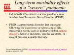 long term morbidity effects of a severe pandemic93