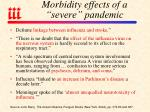 morbidity effects of a severe pandemic