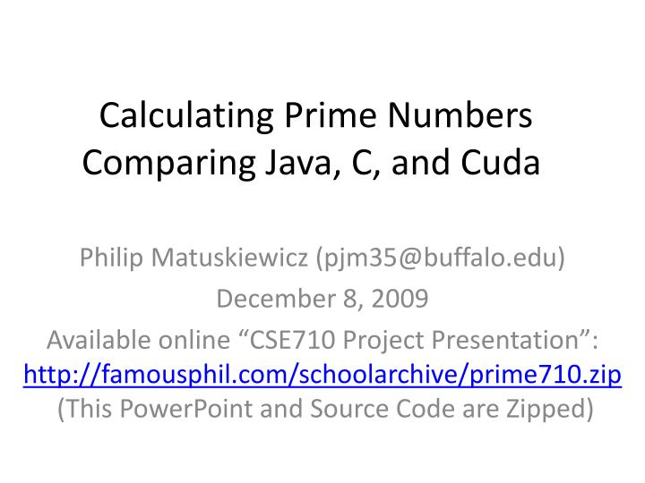 calculating prime numbers comparing java c and cuda n.